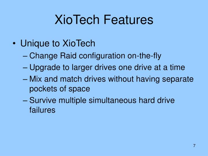 XioTech Features