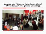 campaign on separate inclusion of nt and dnt in census pre planning meeting