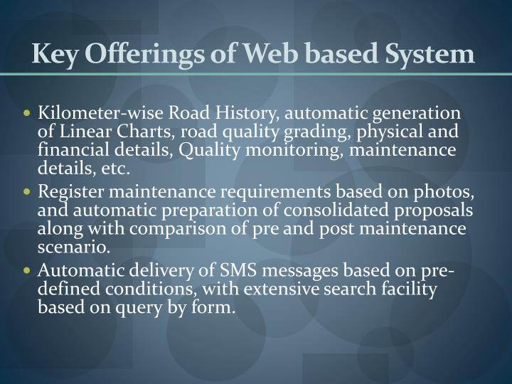 Key Offerings of Web based System