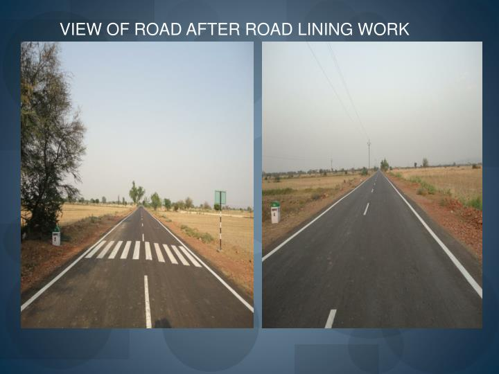 VIEW OF ROAD AFTER ROAD LINING WORK