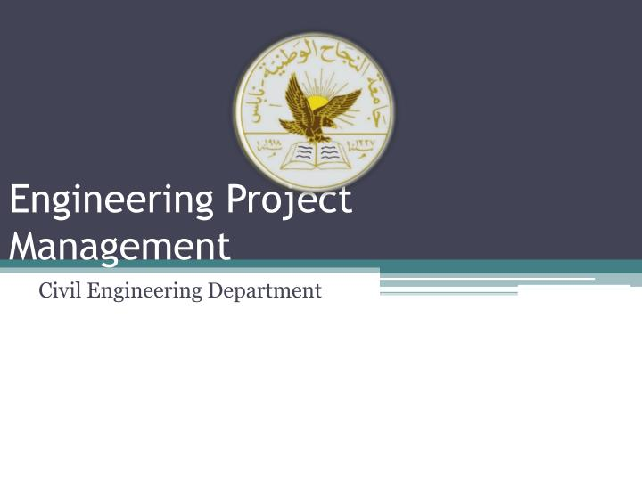 engineering project management n.