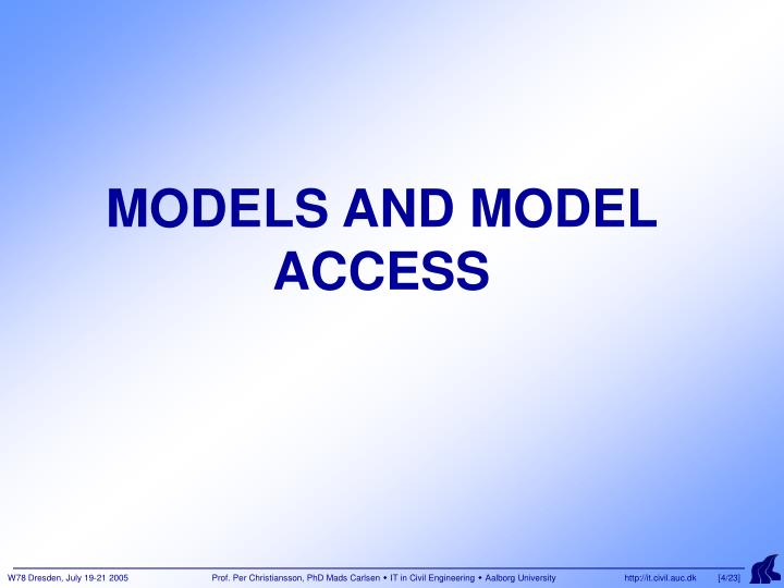 MODELS AND MODEL ACCESS