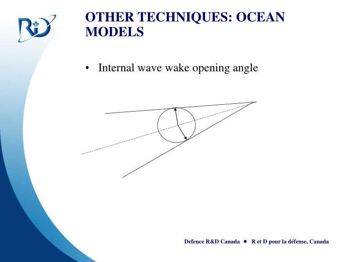 OTHER TECHNIQUES: OCEAN MODELS