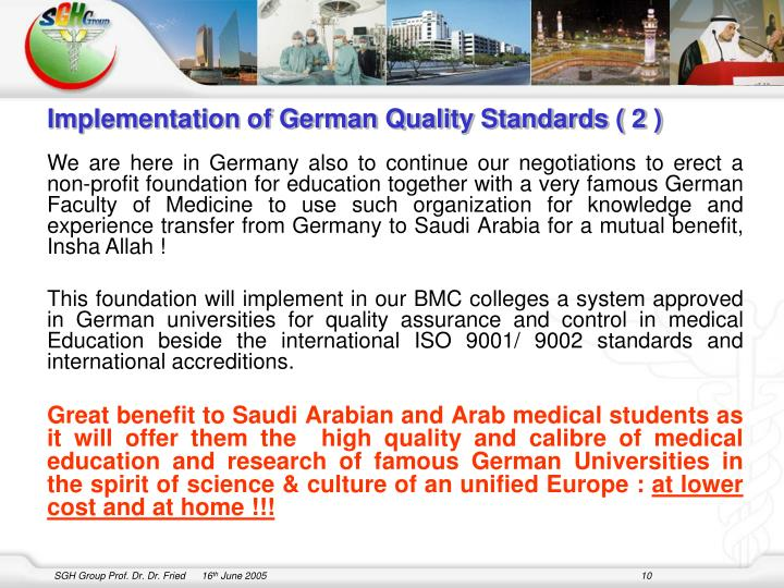 Implementation of German Quality Standards ( 2 )
