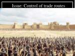 issue control of trade routes