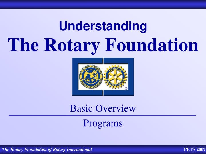 understanding the rotary foundation n.
