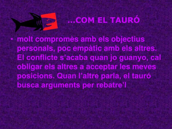 …COM EL TAURÓ