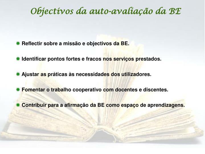 Objectivos da auto-avaliação da BE