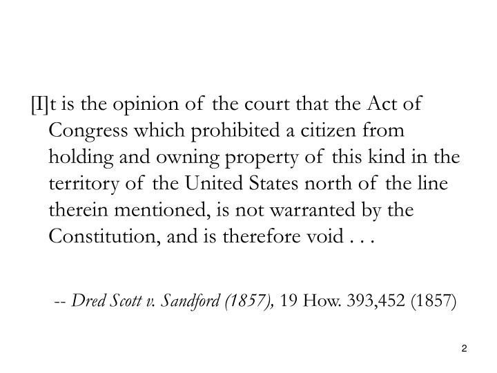 [I]t is the opinion of the court that the Act of Congress which prohibited a citizen from holding an...