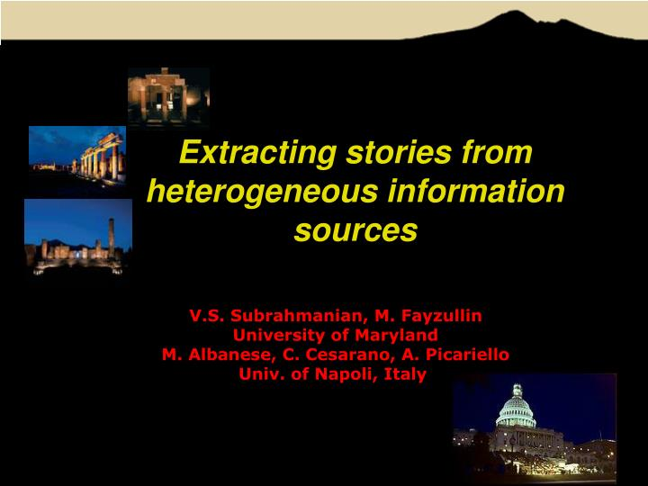 extracting stories from heterogeneous information sources n.