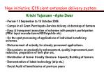 new initiative efficient extension delivery system