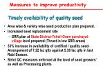 timely availability of quality seed