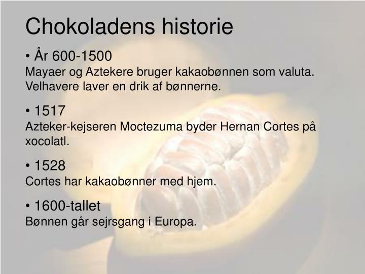 Chokoladens historie