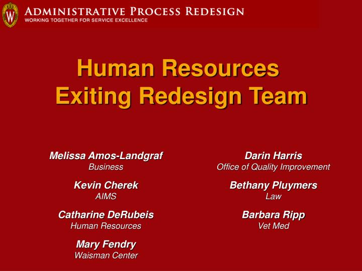 Human resources exiting redesign team