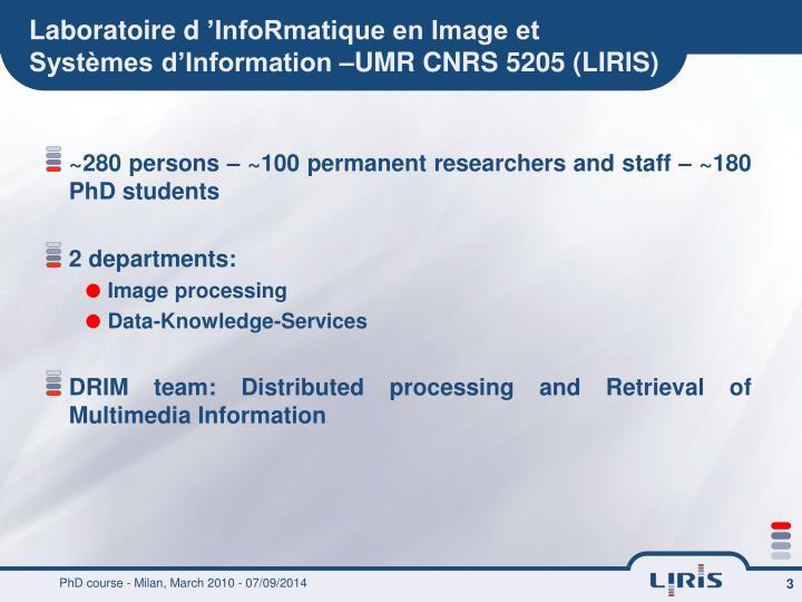 Laboratoire d informatique en image et syst mes d information umr cnrs 5205 liris
