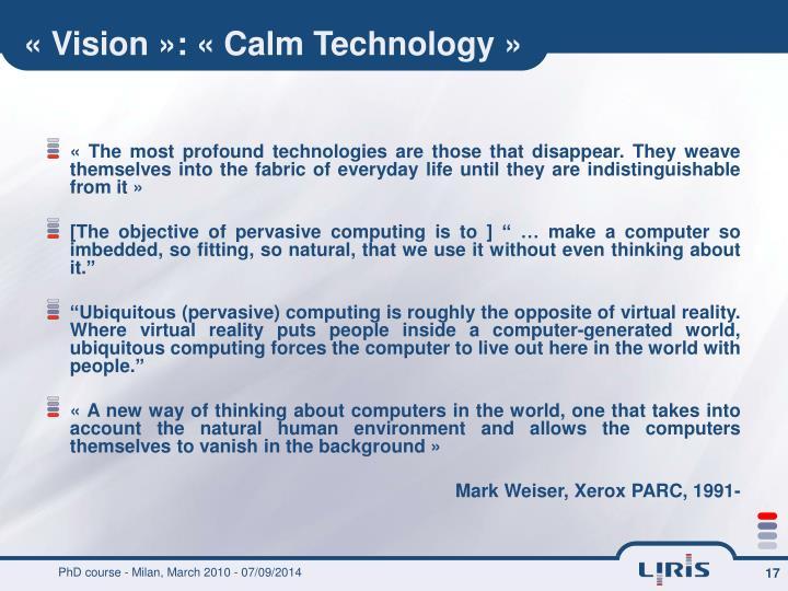 « Vision »: « Calm Technology »