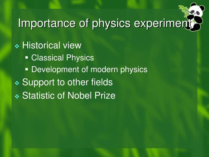 Importance of physics experiment