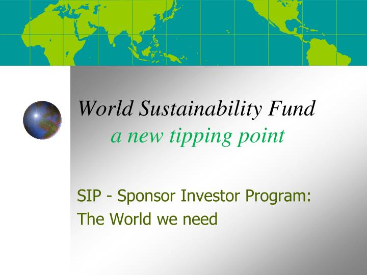 world sustainability fund a new tipping point n.