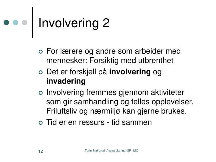 Involvering 2