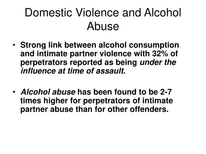 Domestic Violence and Alcohol Abuse