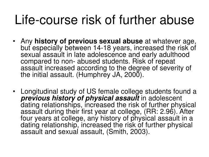 Life-course risk of further abuse
