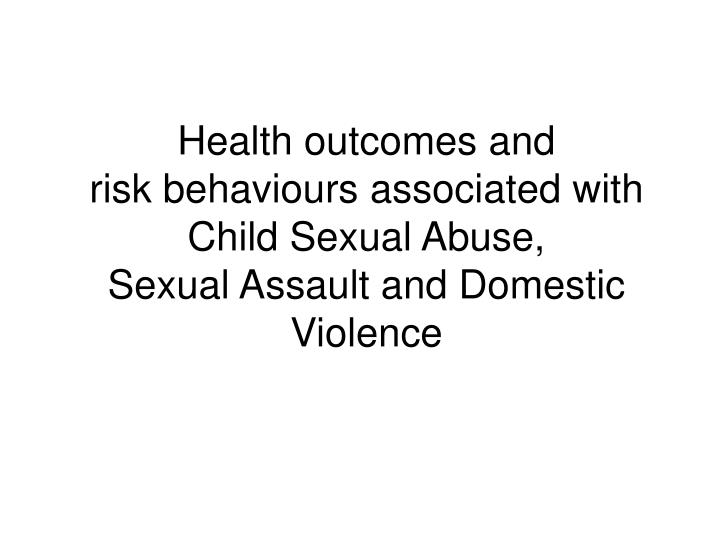Health outcomes and