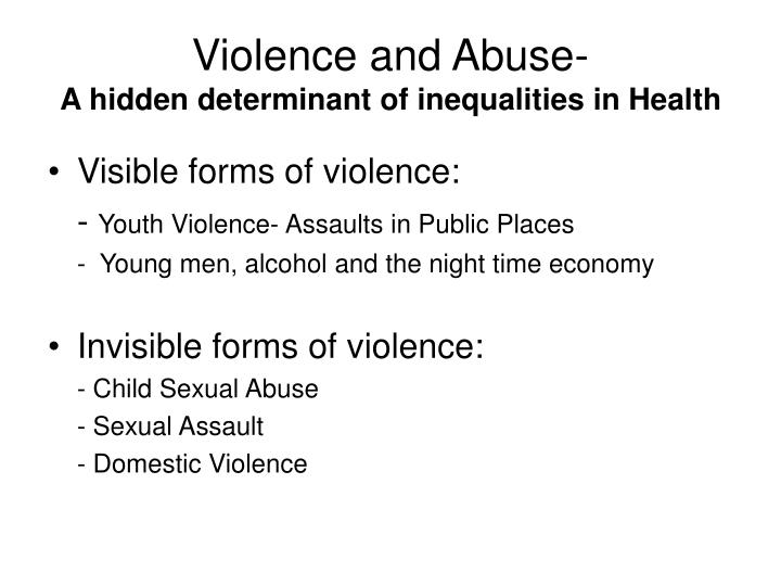 Violence and abuse a hidden determinant of inequalities in health