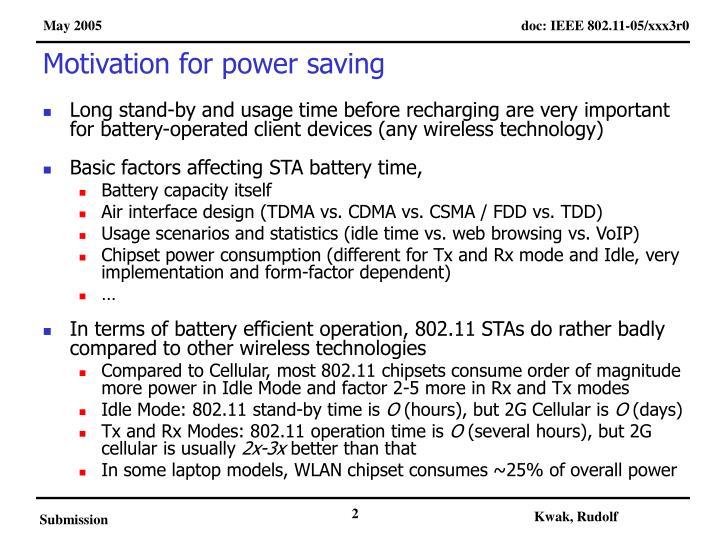 Motivation for power saving