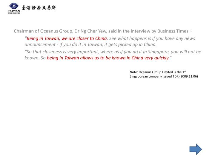 Chairman of Oceanus Group, Dr Ng Cher Yew,