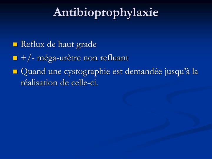 Antibioprophylaxie