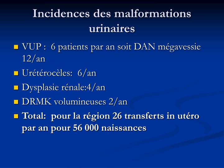 Incidences des malformations urinaires