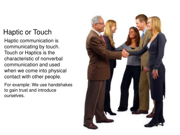 Haptic or Touch