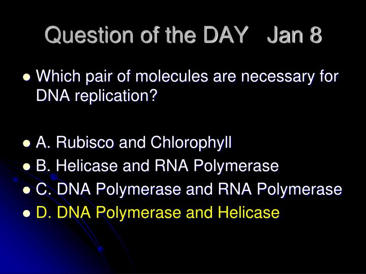 Question of the DAY   Jan 8
