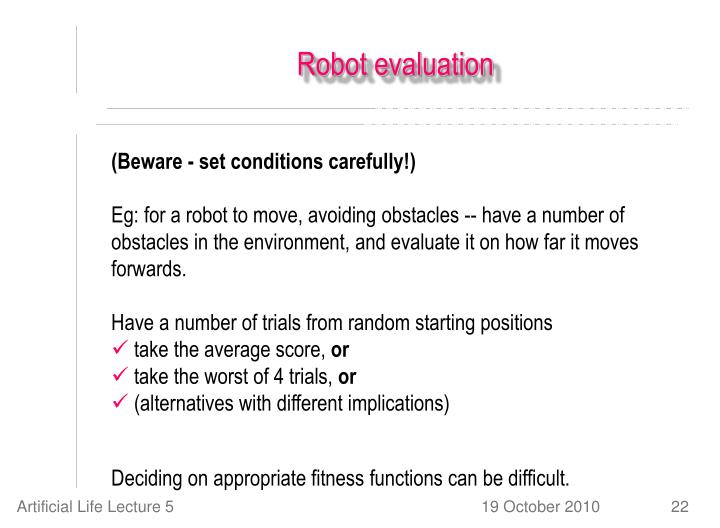 Robot evaluation