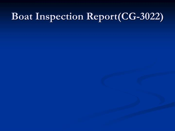 Boat Inspection Report(CG-3022)
