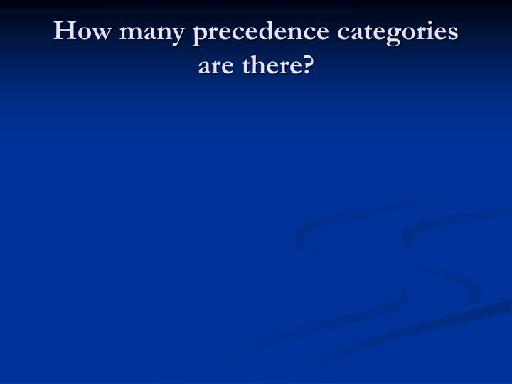 How many precedence categories are there?