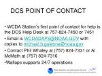 dcs point of contact