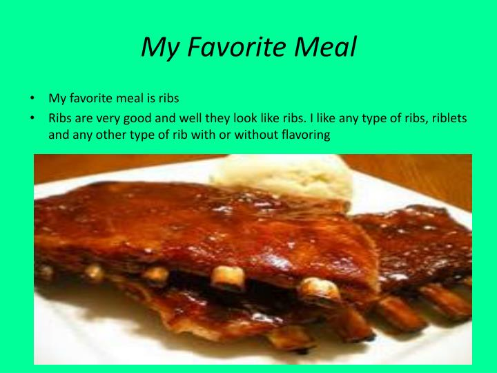 My Favorite Meal