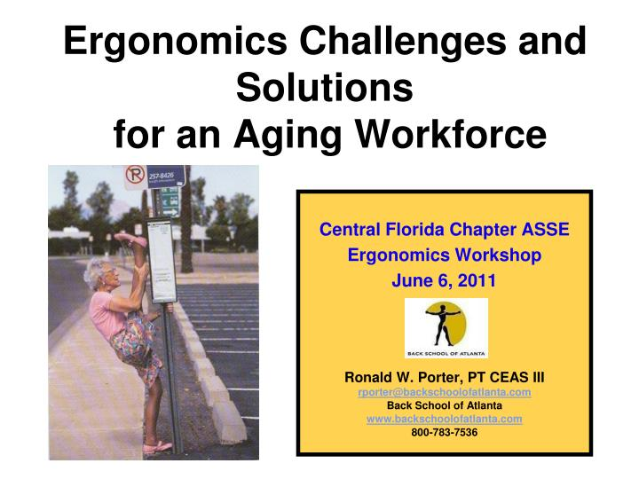 ergonomics challenges and solutions for an aging workforce n.