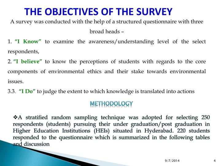 THE OBJECTIVES OF THE SURVEY