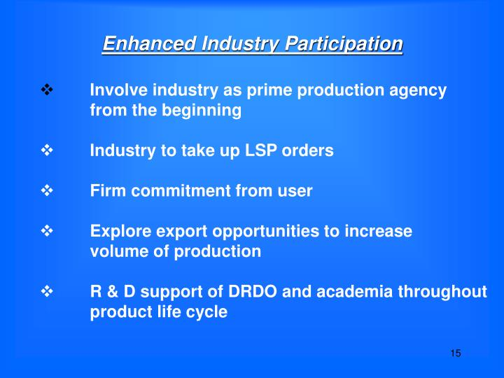 Enhanced Industry Participation