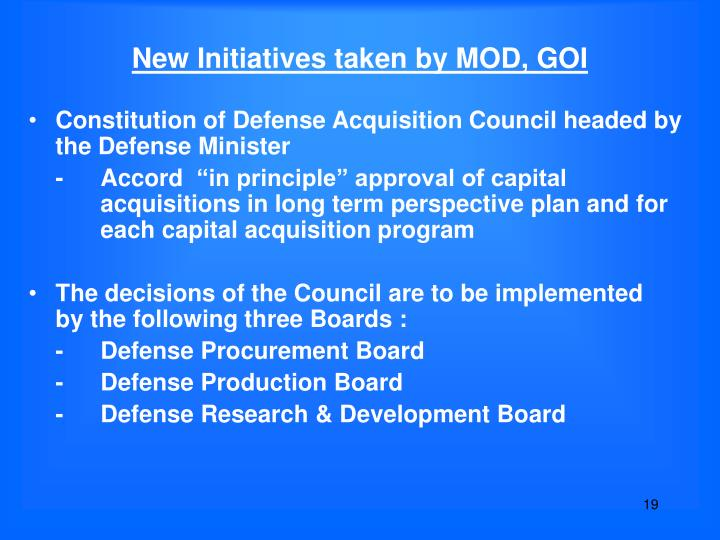 New Initiatives taken by MOD, GOI