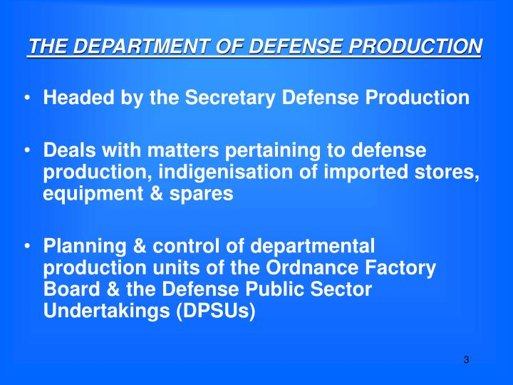 The department of defense production