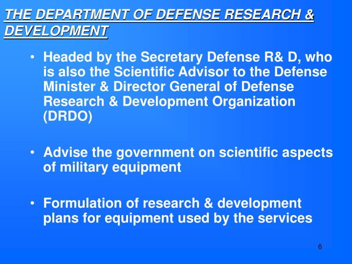 THE DEPARTMENT OF DEFENSE RESEARCH & DEVELOPMENT