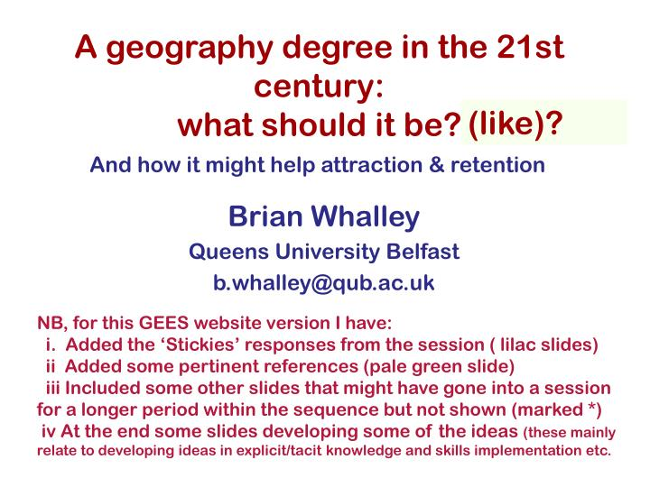 a geography degree in the 21st century what should it be n.