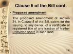 clause 5 of the bill cont