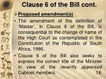 clause 6 of the bill cont