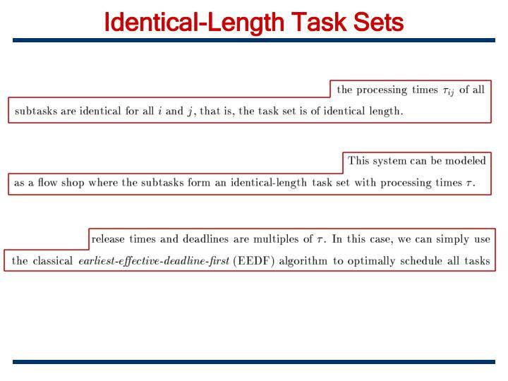 Identical-Length Task Sets