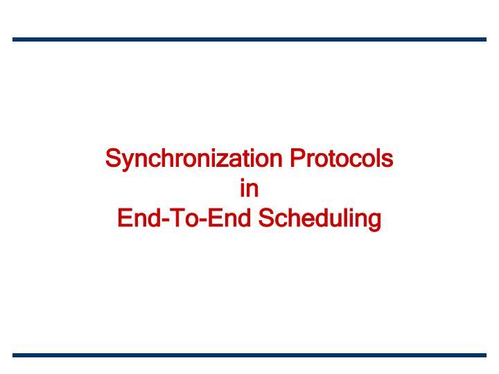 Synchronization Protocols