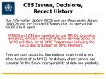 cbs issues decisions recent history1